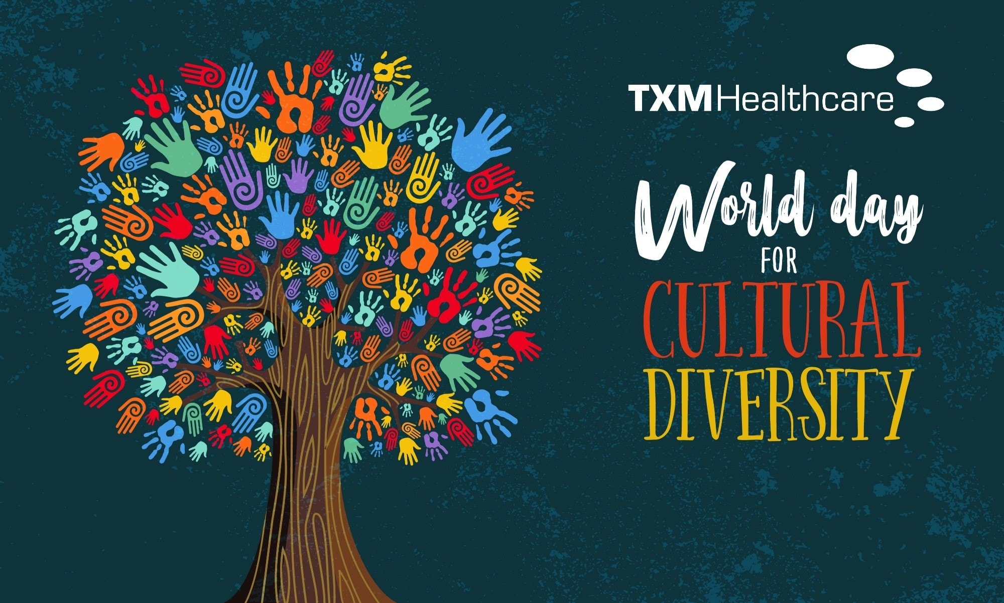 Today is World Cultural Diversity Day. At TXM Healthcare we welcome and encourag…